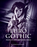 Euro Gothic: Classics of Continental Horror Cinema