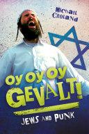 Oy Oy Oy Gevalt! Jews and Punk: Jews and Punk