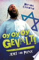 Oy Oy Oy Gevalt  Jews and Punk Book