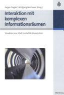 Interaktion mit komplexen Informationsräumen