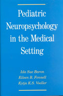 Pediatric Neuropsychology In The Medical Setting Book PDF