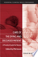 Care Of The Dying And Deceased Patient Book PDF