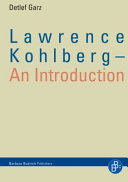 Lawrence Kohlberg - an Introduction