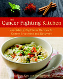 The Cancer Fighting Kitchen Book