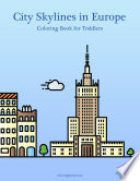 City Skylines in Europe Coloring Book for Toddlers 1