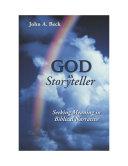 God as Storyteller Seekingmeaning in Biblical Narrative