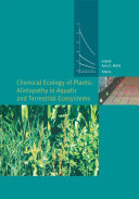 Chemical Ecology of Plants: Allelopathy in Aquatic and Terrestrial Ecosystems