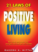 21 Laws of Positive Living