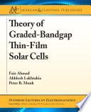 Theory of Graded Bandgap Thin Film Solar Cells