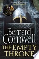 The Empty Throne  The Last Kingdom Series  Book 8  Book