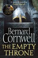 The Empty Throne  The Last Kingdom Series  Book 8