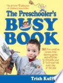 The Preschooler s Busy Book Book PDF