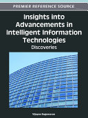 Insights into Advancements in Intelligent Information Technologies  Discoveries