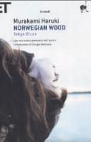 Norwegian wood ; Tokyo blues