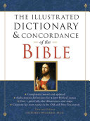 The Illustrated Dictionary   Concordance of the Bible