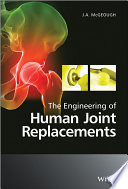 The Engineering of Human Joint Replacements Book