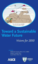 Toward A Sustainable Water Future Book PDF