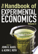 """The Handbook of Experimental Economics, Volume 2"" by John H. Kagel, Alvin E. Roth"