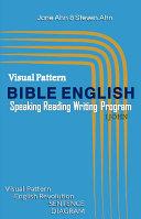 Visual Pattern BIBLE ENGLISH Speaking  Fast Reading  Logical Writing Program 1JOHN