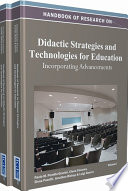 Handbook of Research on Didactic Strategies and Technologies for Education  Incorporating Advancements