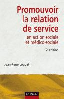 Pdf Promouvoir la relation de service en action sociale et médico-sociale - 2ème édition Telecharger