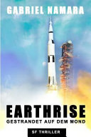 Earthrise - Gestrandet Auf Dem Mond