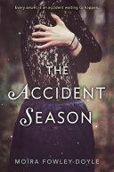 The Accident Season [Pdf/ePub] eBook