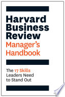 The Harvard Business Review Manager's Handbook
