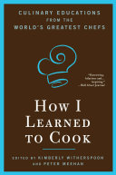 How I Learned To Cook Book