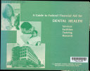 A Guide To Federal Financial Aid For Dental Health Services Facilities Training Research