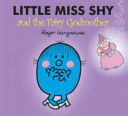 Little Miss Shy and the Fairy Godmother