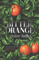 link to Bitter orange in the TCC library catalog