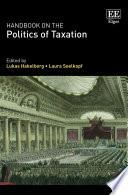 Handbook on the Politics of Taxation Book