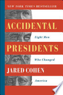 link to Accidental presidents : eight men who changed America in the TCC library catalog