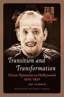 Transition and transformation: Victor Sjöström in Hollywood 1923-1930