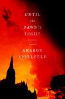 Until the Dawn's Light Book