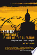 For Us Surrender Is Out of the Question Book