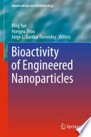 Bioactivity of Engineered Nanoparticles