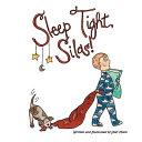 Sleep Tight  Silas