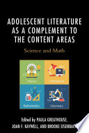 Adolescent Literature as a Complement to the Content Areas  : Science and Math