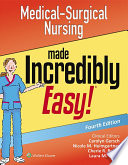 """Medical-Surgical Nursing Made Incredibly Easy!"" by LWW"