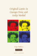Original Copies in Georges Perec and Andy Warhol