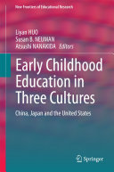 Early Childhood Education in Three Cultures