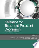 Ketamine for Treatment Resistant Depression