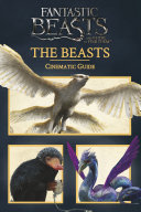 Fantastic Beasts and Where to Find Them  Cinematic Guide  The Beasts