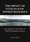 The Impact of Vatican II on Women Religious