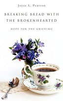 Pdf Breaking Bread with the Brokenhearted