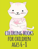 Coloring Books for Children Ages 6-8