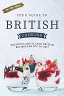Your Guide to British Cooking