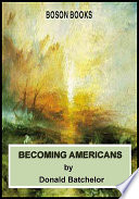 Becoming Americans Book PDF